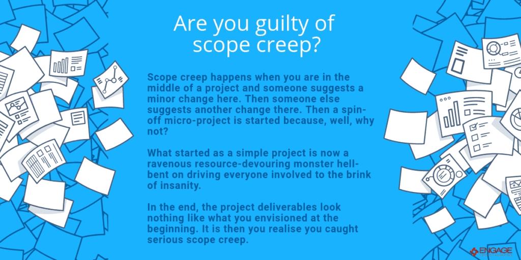 Scope creep Engage Content Dublin